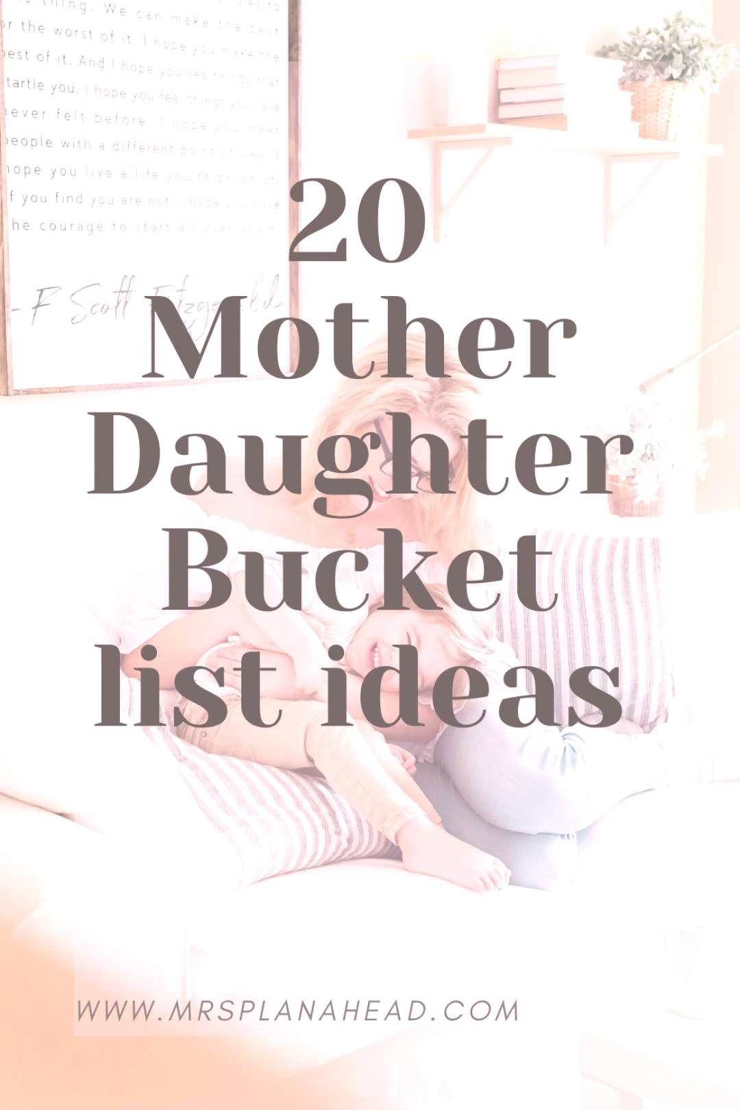 20 mother daughter bucket list ideas 20 mother daughter activities listed for moms wanting to spend
