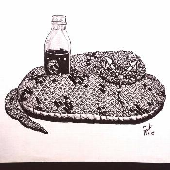 And the snake took a shower then went to bed with his wife poison. -No one ever