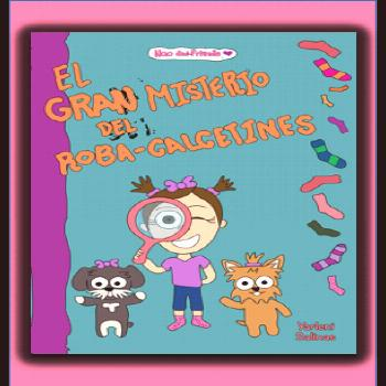 El GRAN misterio del roba-calcetines The GREAT mystery of the sock-thief.  Easy-reading book in Spa