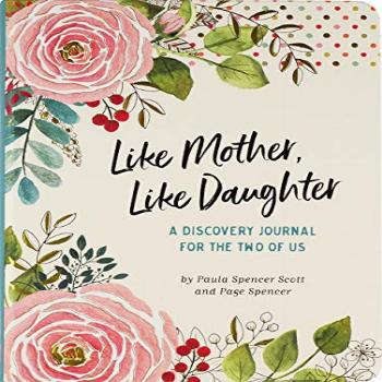 Like Mother, Like Daughter A Discovery Journal for the Two
