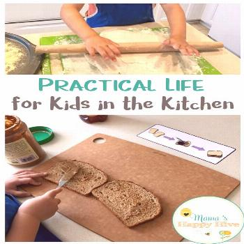 Practical Life for Kids in the Kitchen that Fosters Independence