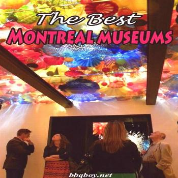 The Best Montreal museums. Visiting them on the cheap All about the best museums in Montreal...and