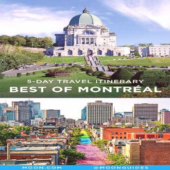 This 5-day Montreal travel itinerary highlights the best things to see and do in every neighborhood