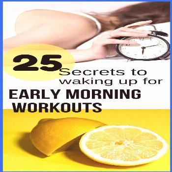 Tips and secrets to waking up early for a morning workout.  You can change your habits to have a be