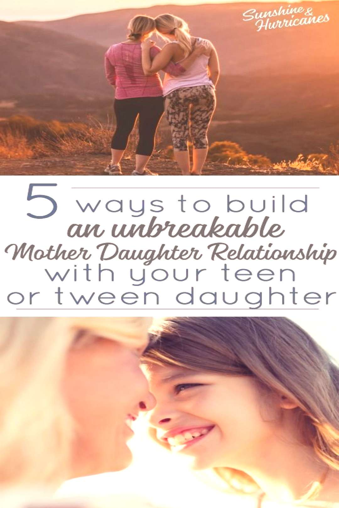 Do you want to be closer to your adolescent daughter? Here are 5 Ways You Can Build an Unbreakable