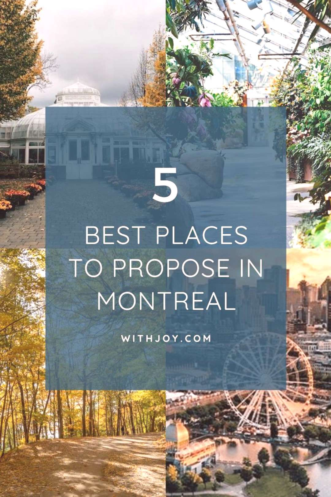 The 5 Best Places to Propose in Montreal - Joy As the largest city in Canada's Quebec province, M